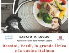 14 luglio: Rossini, Verdi, la grande lirica e la cucina italiana